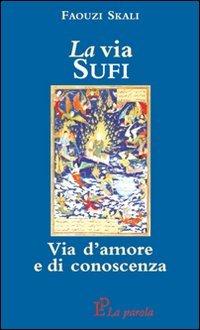 La Via Sufi