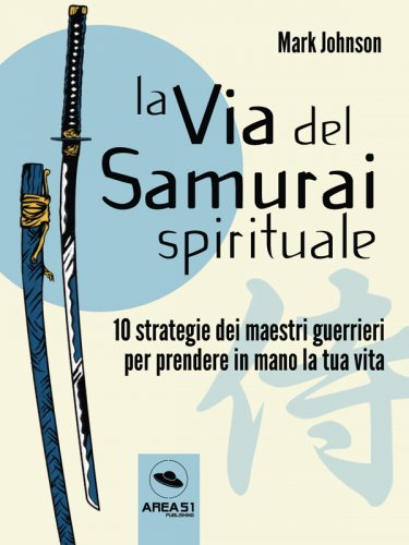 La Via del Samurai Spirituale (eBook)