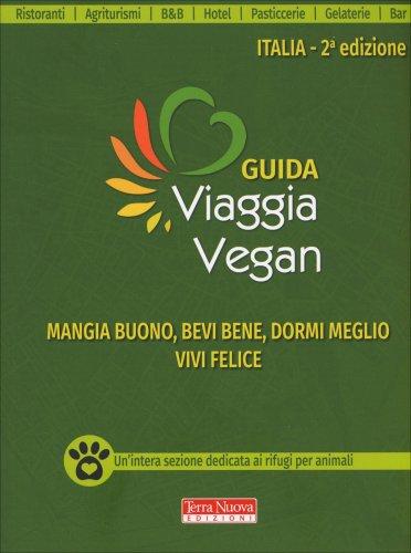 Viaggia Vegan - Guida Italia Turismo & Ristorazione