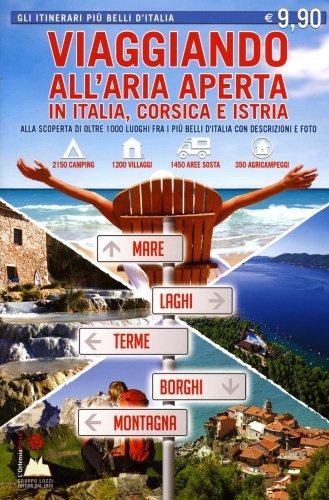 Viaggiando all'aria Aperta in Italia, Corsica e Istria