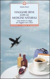 Viaggiare bene con le medicine naturali