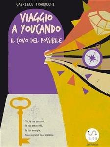 Viaggio a Youcando, il Covo del Possibile (eBook)