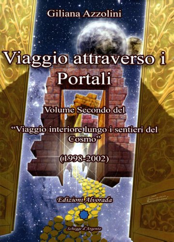 Viaggio Attraverso i Portali (1998-2002)