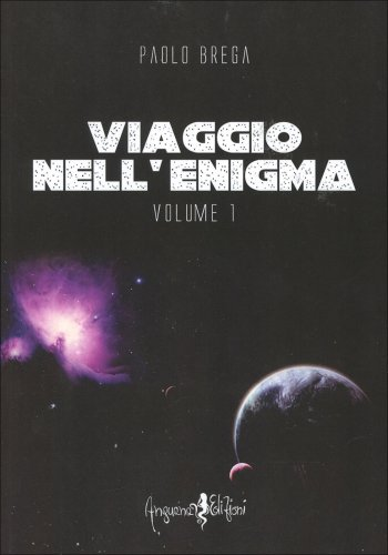Viaggio nell'Enigma Volume 1