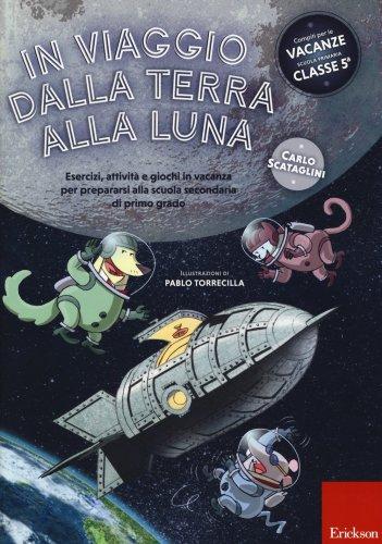 In Viaggio dalla Terra alla Luna