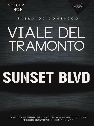 Viale del Tramonto. Audiofilm (eBook)