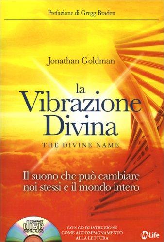 La Vibrazione Divina (con CD Incluso)