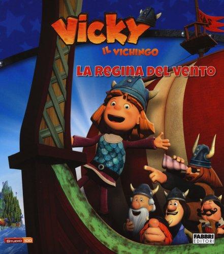 Vicky il Vichingo - La Regina del Vento