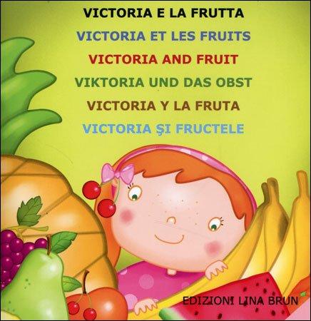 Victoria e la Frutta