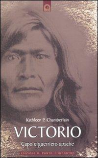 Victorio Capo e Guerriero Apache