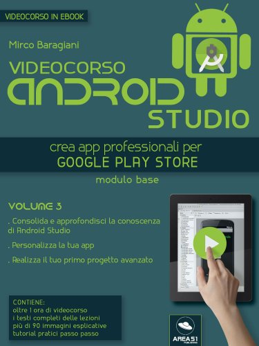 Videocorso Android Studio - Volume 3 (eBook)