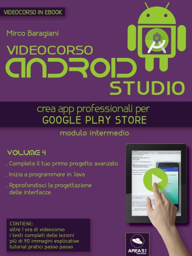 Videocorso Android Studio - Volume 4 (eBook)