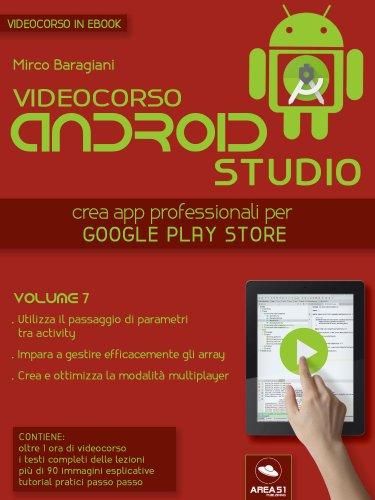 Videocorso Android Studio - Volume 7 (eBook)