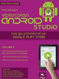 Videocorso Android Studio - Volume 8 (eBook)