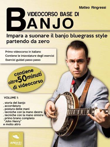 Videocorso Base di Banjo - Volume 1 (eBook)