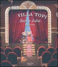Villa Topi - Sam e Julia a Teatro