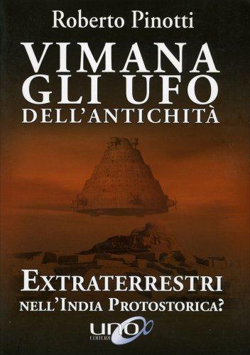 Vimana - Gli UFO dell'Antichità
