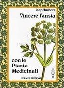 Vincere l'Ansia con le Piante Medicinali