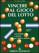 Vincere al Gioco del Lotto