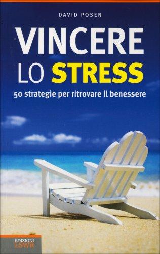 Vincere lo Stress