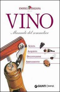 Vino - Manuale del Sommelier (eBook)