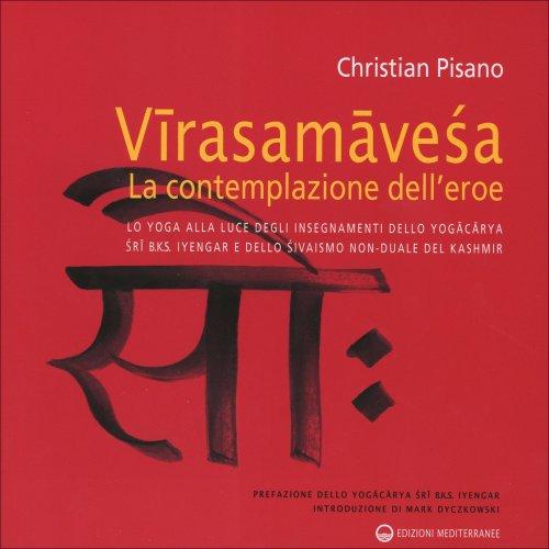 Virasamavesa - La Contemplazione dell'Eroe