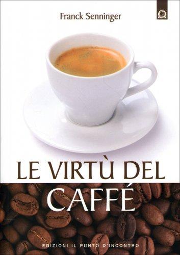 Le Virtù del Caffè