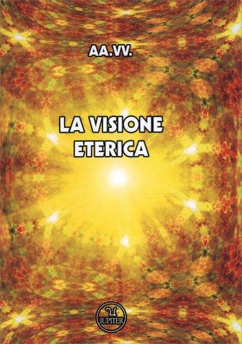 Visione Eterica