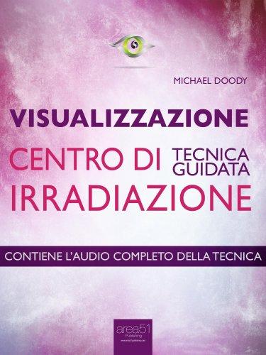 Visualizzazione - Centro di Irradiazione (eBook)