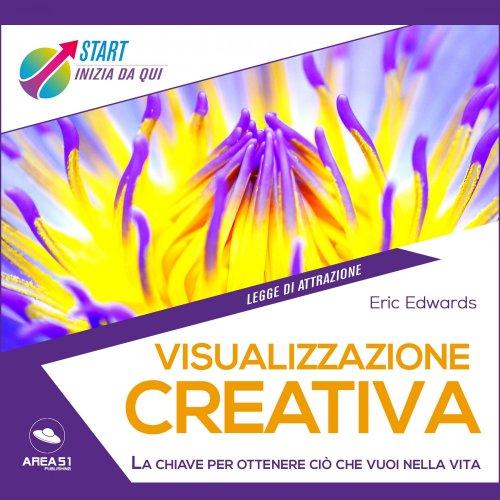 Visualizzazione Creativa (Audiolibro Mp3)