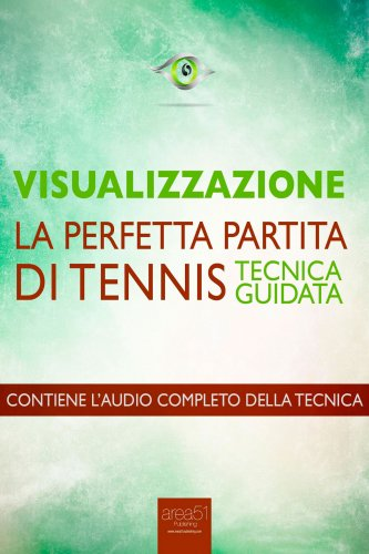 Visualizzazione: La Perfetta Partita di Tennis (Audiolibro Mp3)
