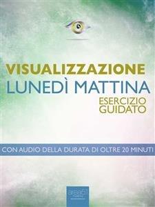 Visualizzazione: Lunedì Mattina (eBook)