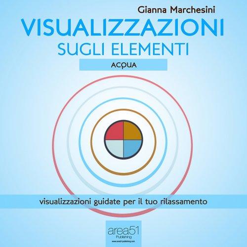 Visualizzazione sugli Elementi: Acqua (AudioLibro Mp3)