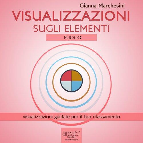 Visualizzazione sugli Elementi: Fuoco (AudioLibro Mp3)