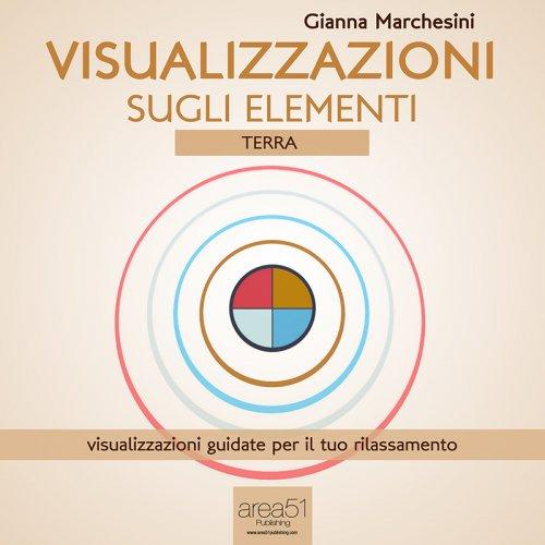 Visualizzazione sugli Elementi: Terra (AudioLibro Mp3)