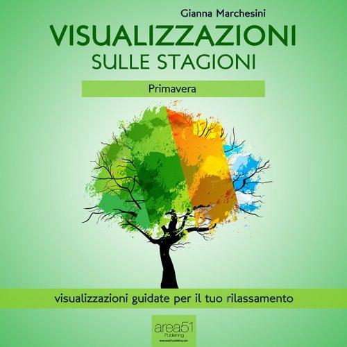 Visualizzazioni sulle Stagioni - Primavera (AudioLibro Mp3)