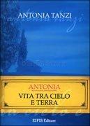 Antonia - Vita tra Cielo e Terra