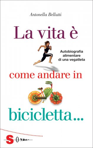 La Vita è Come Andare in Bicicletta...