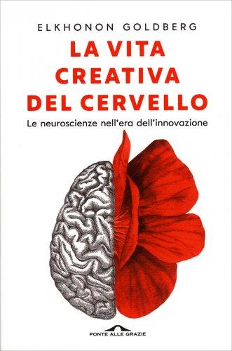 La Vita Creativa del Cervello