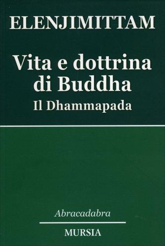 Vita e Dottrina di Buddha