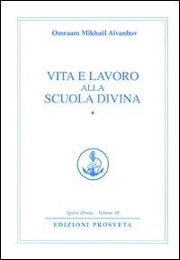 Vita e Lavoro alla Scuola Divina