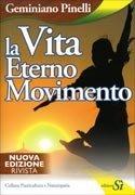 La Vita Eterno Movimento