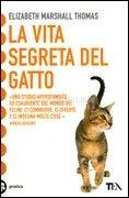 La Vita Segreta del Gatto