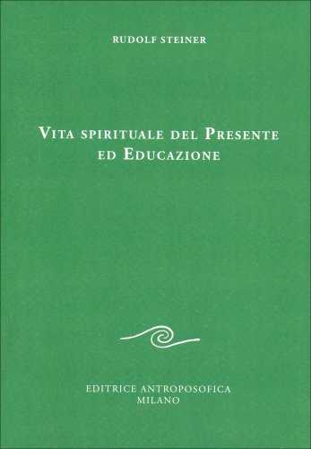 Vita Spirituale del Presente ed Educazione