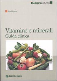 Vitamine e minerali - Guida Clinica