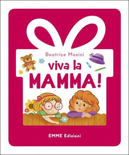 Viva la Mamma!