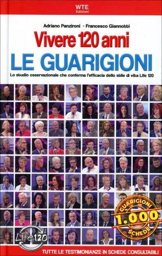 Vivere 120 Anni - Le Guarigioni