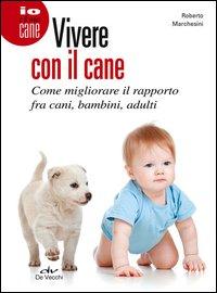 Vivere con il Cane