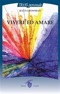 Vivere ed Amare (eBook)