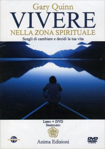 Vivere nella Zona Spirituale DVD